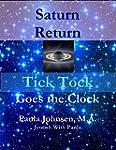 Saturn Return: Tick Tock Goes the Clock