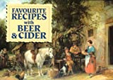 Favourite Recipes with Beer and Cider