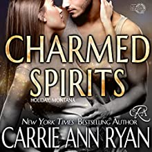 Charmed Spirits Audiobook by Carrie Ann Ryan Narrated by Gregory Salinas