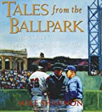 img - for Tales from the Ballpark book / textbook / text book