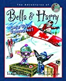 Lisa Manzione Let's Visit Vancouver!: Adventures of Bella & Harry