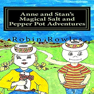 Anne and Stan's Magical Salt and Pepper Pot Adventures Audiobook