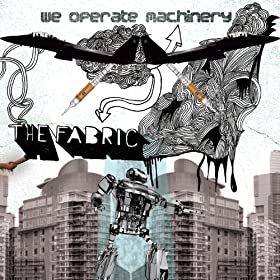 We Operate Machinery