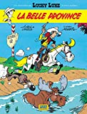 img - for Lucky Luke: Lucky Luke/LA Belle Province (French Edition) book / textbook / text book