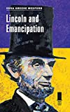 Lincoln and Emancipation (Concise Lincoln Library)