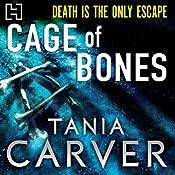 Cage of Bones | [Tania Carver]