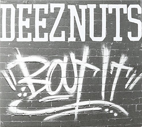 Bout It by Deez Nuts