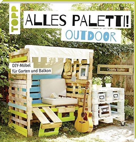 Alles-Paletti-outdoor-DIY-Mbel-fr-Garten-und-Balkon
