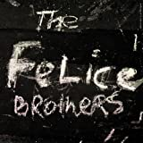 Felice Brothers - The Felice Brothers
