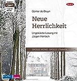 Neue Herrlichkeit: Ungekürzte Lesung mit Jürgen Hentsch (1 mp3-CD)