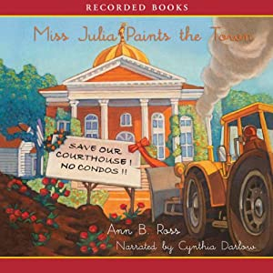 Miss Julia Paints the Town Audiobook