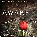 Awake Audiobook by Natasha Preston Narrated by Katy Sobey, Dan Morgan
