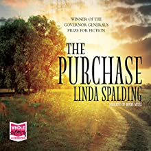 The Purchase Audiobook by Linda Spalding Narrated by Robin Miles