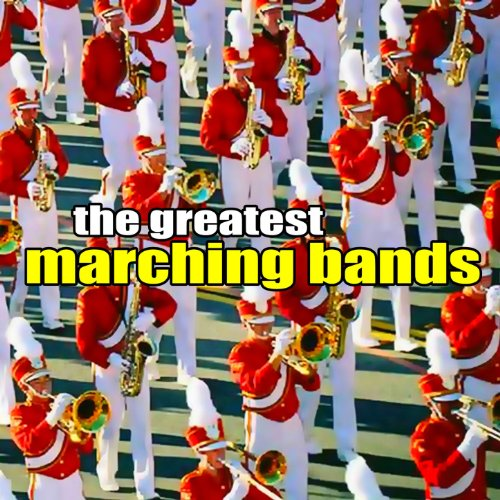 Greatest Marching Bands