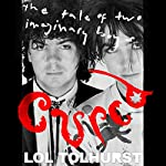 Cured: The Tale of Two Imaginary Boys | Lol Tolhurst