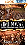 The Imjin War: Japan's Sixteenth-Cent...