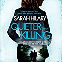 Quieter Than Killing: D.I. Marnie Rome, Book 4 Hörbuch von Sarah Hilary Gesprochen von: Imogen Church