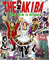 Free The Akiba: A Manga Guide to Akihabara Ebook & PDF Download