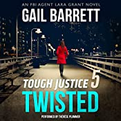 Tough Justice: Twisted (Part 5 of 8) | Gail Barrett