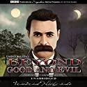 Beyond Good and Evil Audiobook by Friedrich Nietzsche Narrated by David McCallion