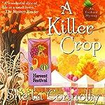 A Killer Crop: An Orchard Mystery | Sheila Connolly