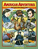 img - for American Adventures Part One, 1770 to 1870: True Stories from America's Past book / textbook / text book