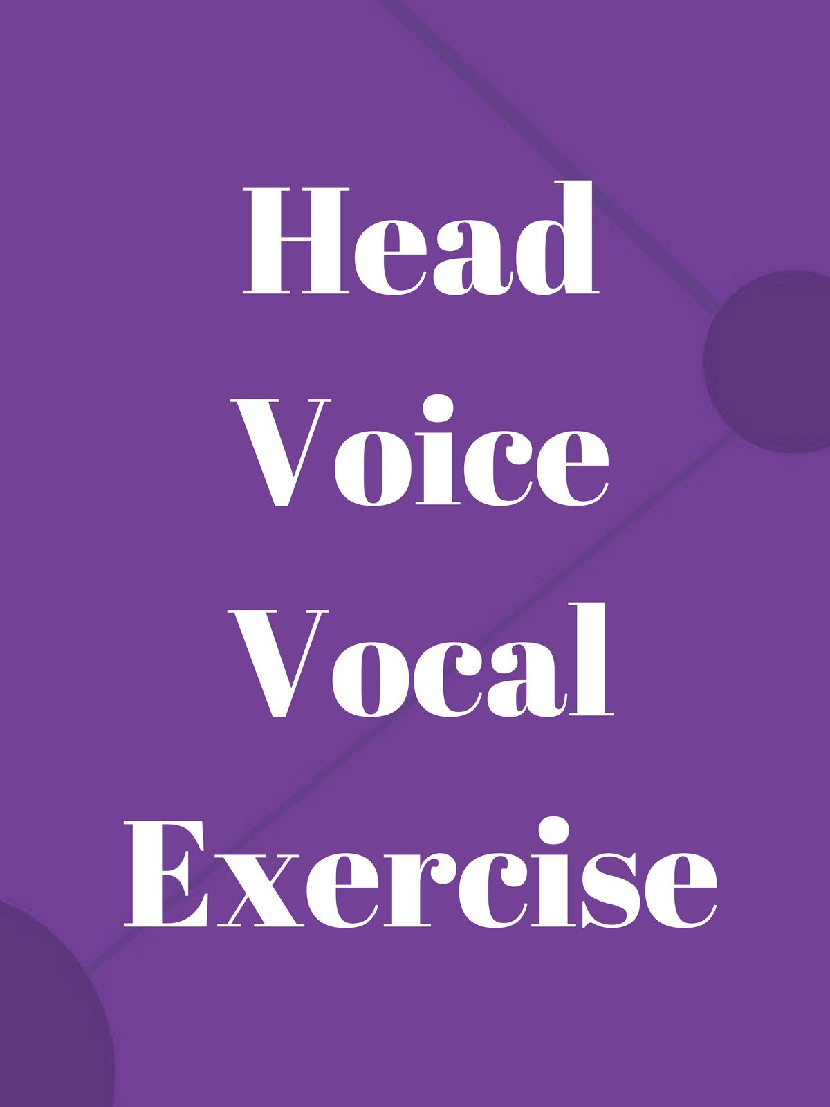 Head Voice Vocal Exercise