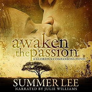 Awaken the Passion Audiobook