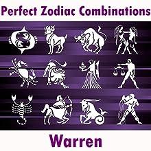 Perfect Zodiac Combinations   Livre audio Auteur(s) :  Warren Narrateur(s) :  Warren