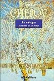 La Estepa - Historia de Un Viaje (Spanish Edition)