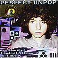 Perfect Unpop - Peel Show Hits Vol. 1 1976-80