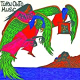 Turn Onto Music by MANTIS (2013-04-02)