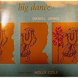 Big Danceby Daniel Janke