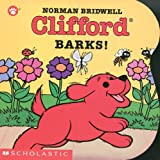 Clifford Barks! (0439149991) by Norman Bridwell