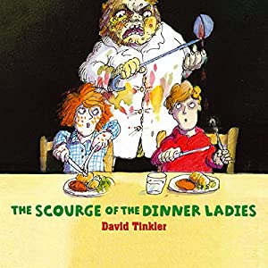 The Scourge of the Dinner Ladies Audiobook