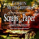 Scraps of Paper, Revised Author's Edition Audiobook by Kathryn Meyer Griffith Narrated by Wendy Tremont King