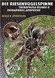 echange, troc Boris F. Striffler - Riesenvogelspinnen