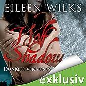 Dunkles Vergessen (Wolf Shadow 10) | Eileen Wilks