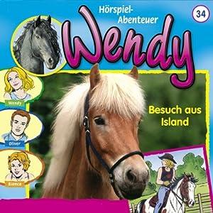 Besuch aus Island (Wendy 34) Hörspiel