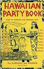 Hawaiian Party Book How To Entertain the…