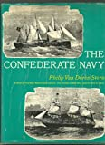 img - for The Confederate Navy A Pictorial History book / textbook / text book