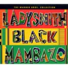 Ladysmith Black Mambazo - The Warner Bros Collection