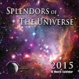 Splendors of the Universe: 2015 Astronomy Calendar with Daily Moon Images