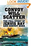 Convoy Will Scatter: The Full Story o...