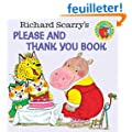Richard Scarry's Please and Thank You Book (Richard Scarry)