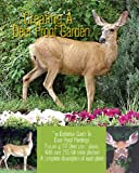 Creating A Deer Proof Garden