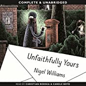 Unfaithfully Yours | [Nigel Williams]