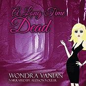 A Long Time Dead   [Wondra Vanian]