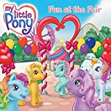 My Little Pony: Fun at the Fair (My Little Pony (HarperCollins))