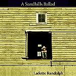 Sandhills Ballad | Ladette Randolph